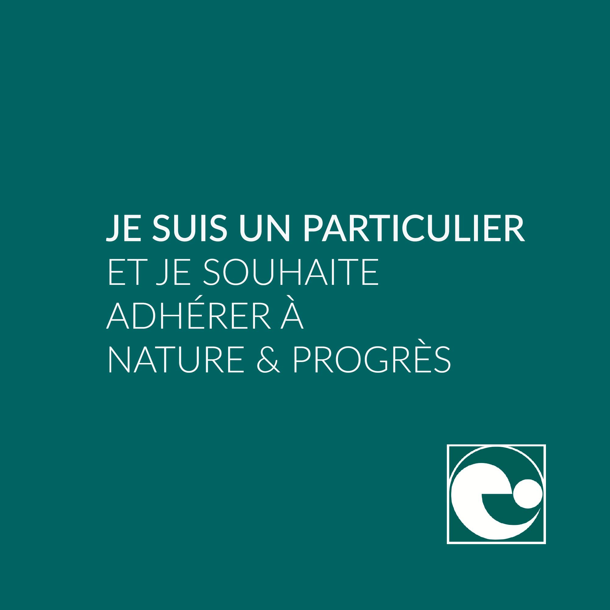 Adhésion à Nature et Progres en tant que particulier