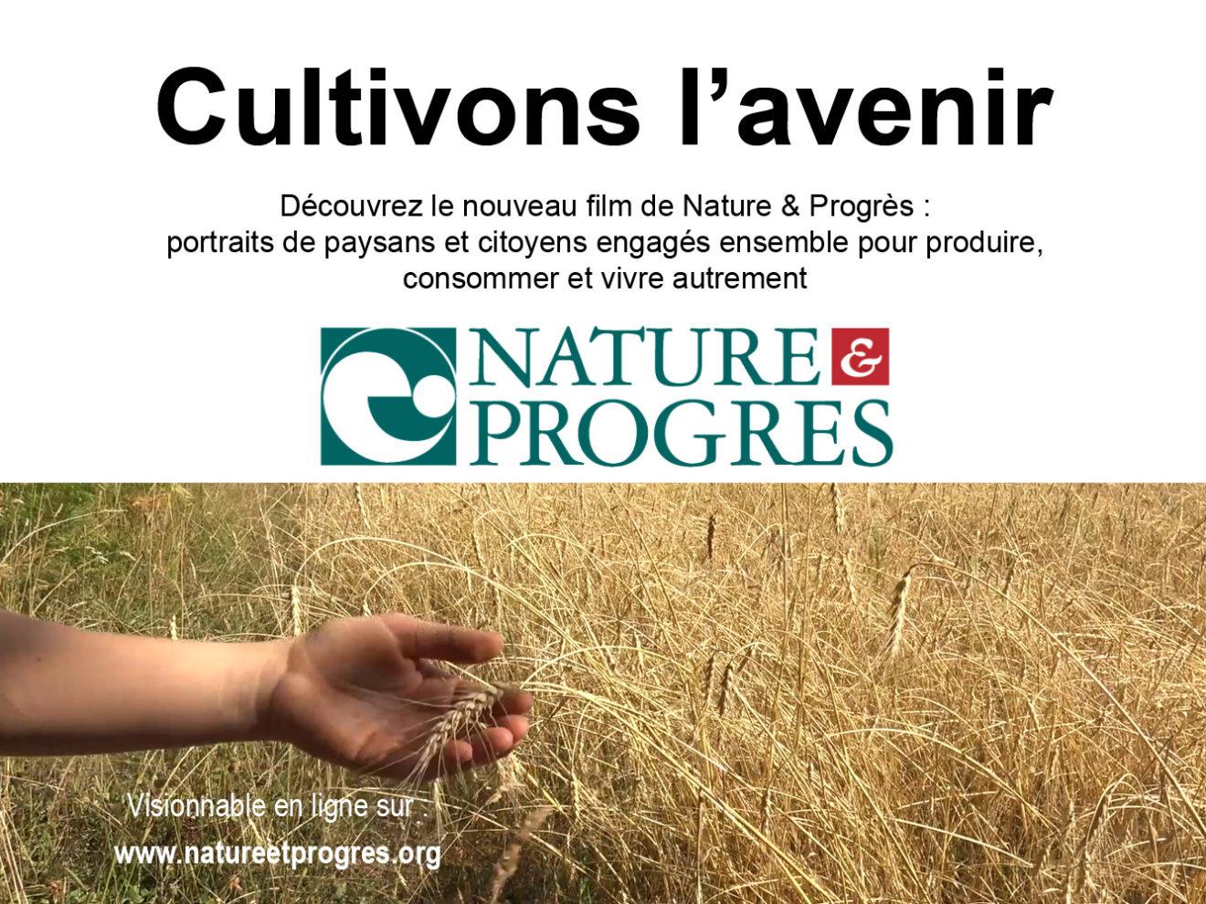 Un nouveau film sur Nature et Progrès visionnable en ligne